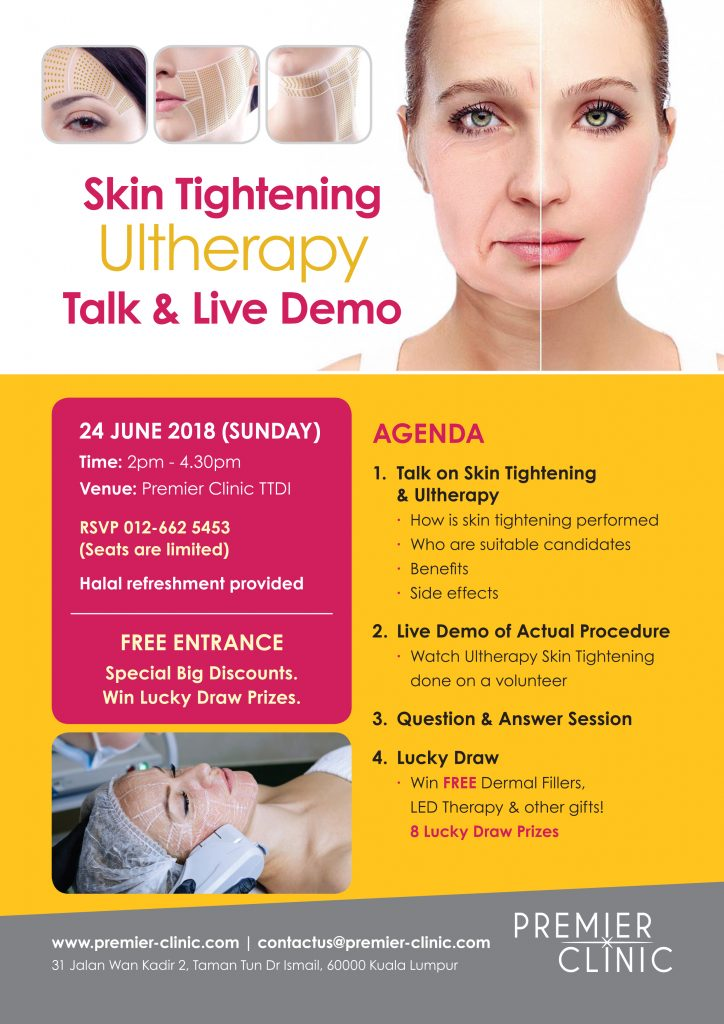 FREE Talk & Live Demo 24/6/2018: Skin Tightening & Ultherapy